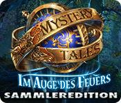 Mystery Tales: Im Auge des Feuers Sammleredition