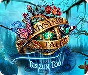 Mystery Tales: Bis zum Tod