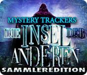 Mystery Trackers: Die Insel der Anderen Sammleredition