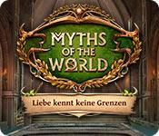 Myths of the World: Liebe kennt keine Grenzen