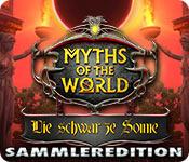 Myths of the World: Die schwarze Sonne Sammleredition
