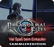 Paranormal Files: Viel Spaß beim Einkaufen Sammleredition