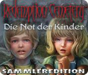 Redemption Cemetery: Die Not der Kinder Sammleredition