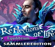 Reflections of Life: Equilibrium Sammleredition