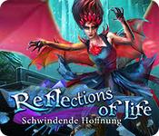 Reflections of Life: Schwindende Hoffnung