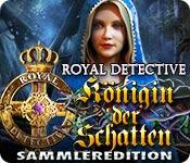 Royal Detective: Königin der Schatten Sammleredition