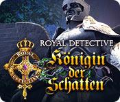 Royal Detective: Königin der Schatten