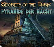 Secrets of the Dark: Pyramide der Nacht