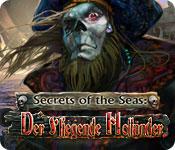 Secrets of the Seas: Der Fliegende Holländer