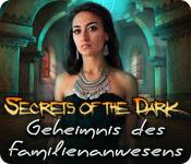 Secrets of the Dark - Geheimnis des Familienanwesens