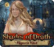 Shades of Death: Blaues Blut