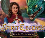 Spirit Legends: Zeit für Veränderung