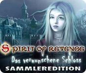 Spirit of Revenge: Das verwunschene Schloss Sammleredition