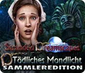 Stranded Dreamscapes: Tödliches Mondlicht Sammleredition