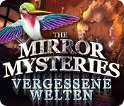 The Mirror Mysteries 2: Vergessene Welten