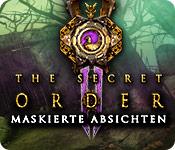 The Secret Order: Maskierte Absichten