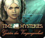Time Mysteries: Geister der Vergangenheit