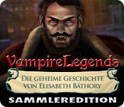 Vampire Legends: Die geheime Geschichte von Elisabeth Báthory Sammleredition