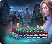 Whispered Secrets: Der Wandel des Herzens Sammleredition