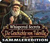 Whispered Secrets: Die Geschichte von Tideville Sammleredition