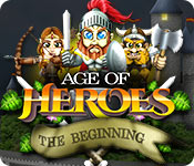 Age of Heroes: The Beginning for Mac Game