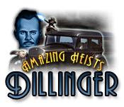 Amazing Heists: Dillinger
