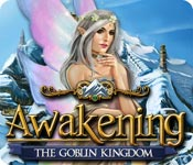 Enjoy the new game: Awakening: The Goblin Kingdom