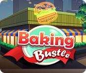 Baking Bustle for Mac Game