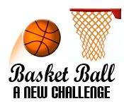 Basketball: A New Challenge