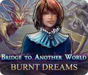 Bridge to Another World: Burnt Dreams for Mac Game