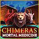 Chimeras: Mortal Medicine