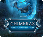 Chimeras: What Wishes May Come