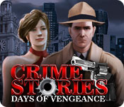 Crime Stories: Days of Vengeance for Mac Game