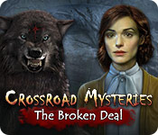 Crossroad Mysteries: The Broken Deal for Mac Game