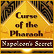 Hidden object game downloads - Curse of the Pharaoh Napoleon's Secret