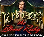 Dark Cases: The Blood Ruby Collector's Edition for Mac Game