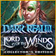 Dark Realm: Lord of the Winds Collector's Edition