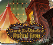 Dark Solitaire: Mystical Circus