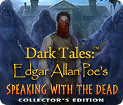 Dark Tales: Edgar Allan Poe's Speaking with the Dead Collector's Edition for Mac Game