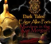 Dark Tales: Edgar Allan Poe's Murder in the Rue Morgue