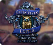 Detectives United: Phantoms of the Past