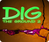 Dig The Ground 2 for Mac Game