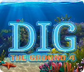 Dig The Ground 4 for Mac Game
