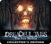 Dreadful Tales: The Fire Within Collector's Edition for Mac Game