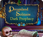 Dreamland Solitaire: Dark Prophecy for Mac Game