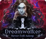 Dreamwalker: Never Fall Asleep for Mac Game
