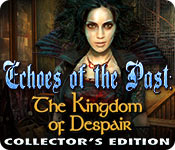 Echoes of the Past: The Kingdom of Despair Collector's Edition for Mac Game