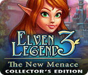 Elven Legend 3: The New Menace Collector's Edition for Mac Game