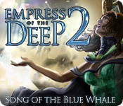 Empress of the Deep 2: Song of the Blue Whale for Mac Game