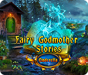 Fairy Godmother Stories: Cinderella